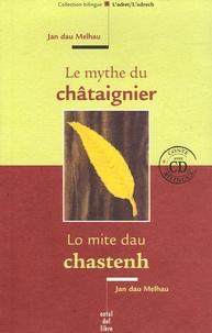 Jan dau Melhau - Le mythe du châtaignier. 1 CD audio