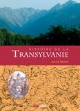 Jan De Maere - Histoire de la Transylvanie.