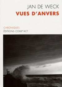 Jan De Weck - Vues d'Anvers - Chroniques.