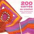 Jan Eaton - 200 carrés au crochet - Pour couvertures, jetés et plaids.