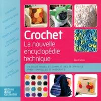 Jan Eaton - Crochet - La nouvelle encyclopédie technique.