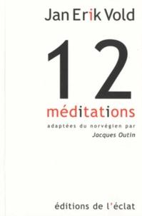 Jan Erik Vold - Douze médiations.