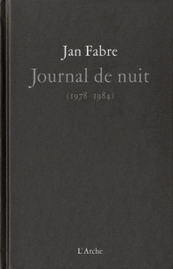 Jan Fabre - Journal de nuit (1978-1984).