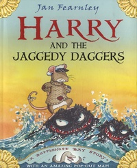 Jan Fearnley - Harry and the Jaggedy Daggers.