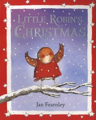 Jan Fearnley - Little Robin's Christmas.