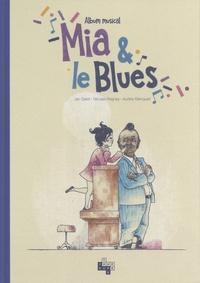 Jan Garet et Nicolas Peigney - Mia & le blues.