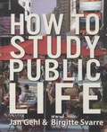 Jan Gehl - How to Study Public Life.