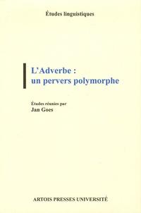 Deedr.fr L'Adverbe : un pervers polymorphe Image