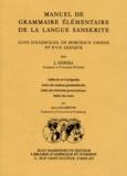 Jan Gonda - Manuel de grammaire élémentaire de la langue sanskrite - Suivi d'exercices, de morceaux choisis et d'un lexique.