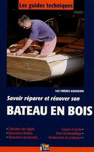 Jan Gougeon - Savoir réparer et rénover son Bateau en bois.