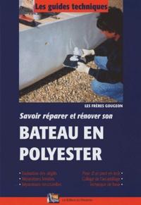 Jan Gougeon - Savoir réparer et rénover son Bateau en polyester.