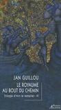 Jan Guillou - La trilogie d'Arn le Templier Tome 3 : Le royaume au bout du chemin.