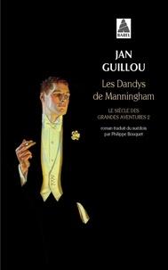 Jan Guillou - Les dandys de Manningham - Le siècle des grandes aventures Volume 2.