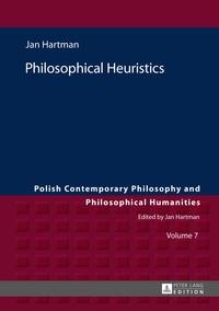 Jan Hartman - Philosophical Heuristics - Translated by Ben Koschalka.