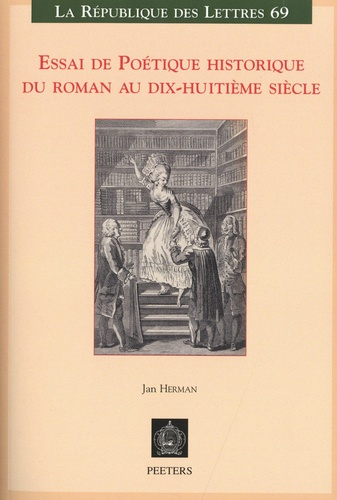Essai de poétique historique du roman au dix-huitième siècle