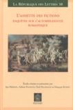Jan Herman et Adrien Pachoud - L'assiette des fictions - Enquêtes sur l'autoréflexivité romanesque - Actes des colloques de Lausanne (mars 2007) et de Leuven (juin 2007).