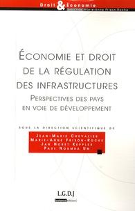 Jan Horst Keppler et Marie-Anne Frison-Roche - Economie et droit de la régulation des infrastructures - Perspectives des pays en voie de développement.