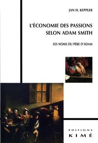 Léconomie des passions selon Adam Smith - Les noms du père dAdam.pdf