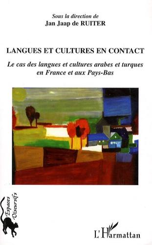 Jan Jaap De Ruiter - Langues et cultures en contact - Le cas des langues et cultures arabes et turques en France et aux Pays-Bas.