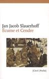 Jan Jacob Slauerhoff - Ecume et Cendre.