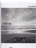 Jan Jedlicka - Jan Jedlicka 200 m.