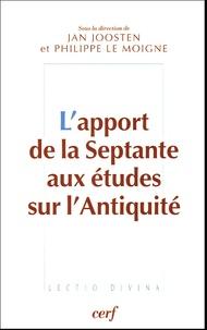 Jan Joosten et Philippe Le Moigne - L'apport de la Septante aux études sur l'Antiquité - Actes du colloque de Strasbourg 8-9 novembre 2002.