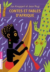 Jan Knappert et Jean Muzi - Contes et fables d'Afrique.