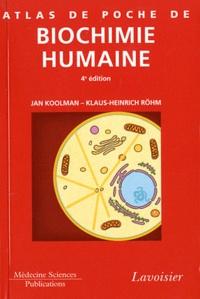Jan Koolman et Klaus-Heinrich Röhm - Atlas de poche de biochimie humaine.