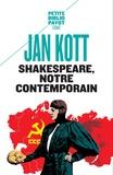 Jan Kott - Shakespeare, notre contemporain.
