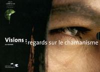Histoiresdenlire.be Visions : regards sur le chamanisme Image