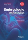 Jan Langman et Thomas-W Sadler - Embryologie médicale.