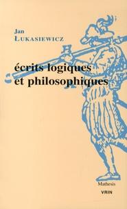 Jan Lukasiewicz - Ecrits logiques et philosophiques.