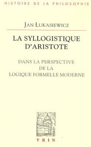 La syllogistique dAristote - Dans la perspective de la logique formelle moderne.pdf
