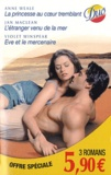 Jan Maclean et Anne Weale - La princesse au coeur tremblant - l'étranger venu de la mer - Eve et le mercenaire.