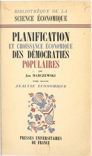 Planification et croissance économique des démocraties populaires (2). Analyse économique