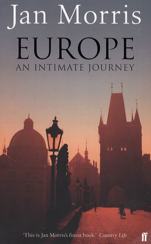 Jan Morris - Europe - An Intimate Journey.