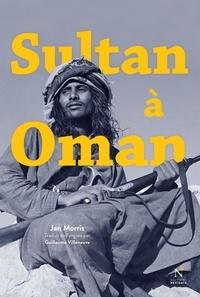 Jan Morris - Sultan à Oman.