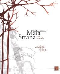 Jan Neruda et Ludovic Debeurme - Les contes de Mala Strana.