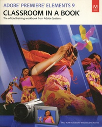 Jan Ozer - Adobe Premiere Elements 9 - Classroom in a Book. 1 Cédérom