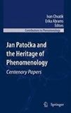 Ivan Chvatic - Jan Patocka and the Heritage of Phenomenology - Centenary Paper.