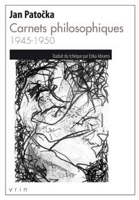 Jan Patocka - Carnets philosophiques 1945-1950.