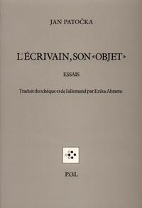 "Jan Patocka - L'écrivain, son ""objet""."