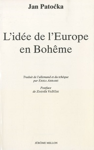 Jan Patocka et Erika Abrams - L'Idée de l'Europe en Bohème.