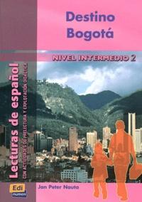 Jan-Peter Nauta - Destino Bogota - Nivel intermedio 2.