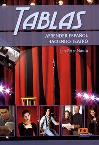 Jan-Peter Nauta - Tablas - Aprender español haciendo teatro.