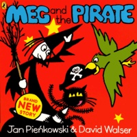 Jan Pienkowski et David Walser - Meg and the Pirate.