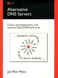 Alternative DNS Servers - Choice and deployment, and optional SQL/LDAP back-ends.pdf