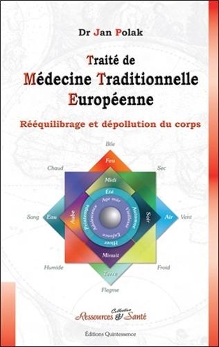 Jan Polak - Traité de médecine traditionnelle européenne - Dépollution et rééquilibrage du corps.