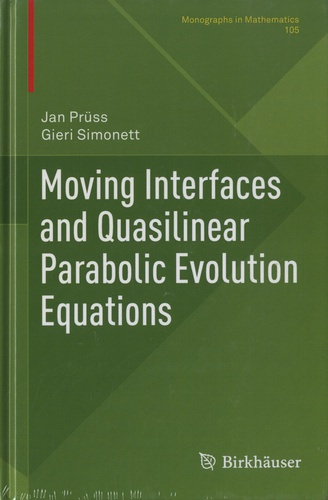 Jan Prüss et Gieri Simonett - Moving Interfaces and Quasilinear Parabolic Evolution Equations.