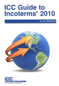 Jan Ramberg - ICC Guide to Incoterms 2010.